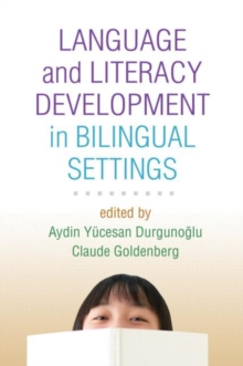 Language and Literacy Development in Bilingual Settings, Hardback Book