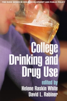 College Drinking and Drug Use, Hardback Book