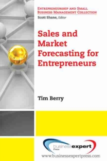 Sales and Market Forecasting for Entrepreneurs, Paperback Book
