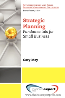 Strategic Planning : Fundamentals for Small Business, Paperback / softback Book