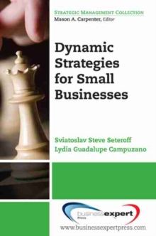 Dynamic Strategies for Small Businesses, Paperback / softback Book