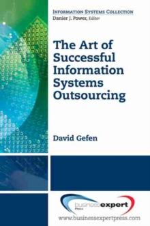The Art of Successful Information Systems Outsourcing, Paperback / softback Book