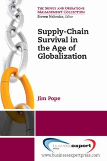 Supply Chain Management and the Impact of Globalization, Paperback Book