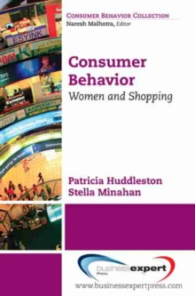 Consumer Behavior : Women and Shopping, Paperback Book