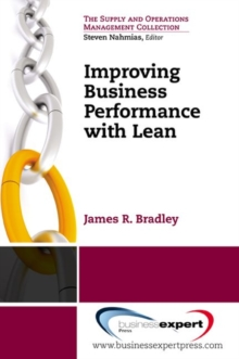 Improving Business Processes Using Lean, Paperback Book