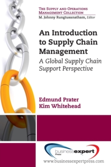 An Introduction to Supply Chain Management : A Global Supply Chain Support Perspective, Paperback / softback Book