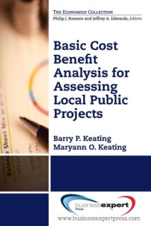 Basic Cost Benefit Analysis for Assessing Local Public Projects, Paperback / softback Book