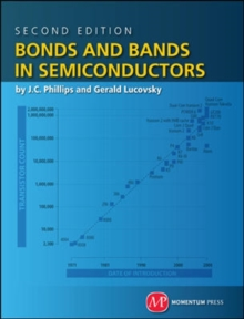 Bonds and Bands in Semiconductors, Hardback Book