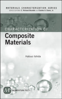 Characterization of Composite Materials, Hardback Book