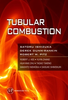 Tubular Combustion, Hardback Book