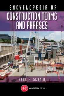 Encyclopedia of Construction Terms and Phrases, Hardback Book