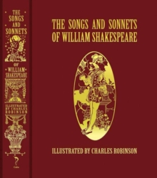 The Songs and Sonnets of William Shakespeare, Hardback Book