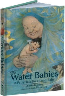 The Water Babies : A Fairy Tale for a Land-Baby, Hardback Book