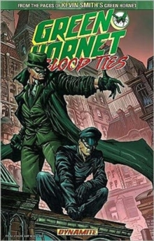 The Green Hornet: Blood Ties, Paperback / softback Book