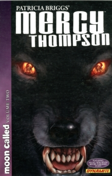 Patricia Briggs' Mercy Thompson: Moon Called Volume 2, Paperback / softback Book