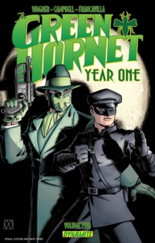 Green Hornet: Year One Volume 2 : The Biggest of All Game, Paperback / softback Book