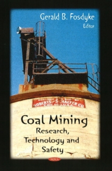 Coal Mining : Research, Technology & Safety, Hardback Book