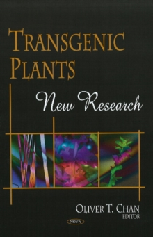 Transgenic Plants : New Research, Hardback Book