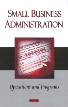 Small Business Administration : Operations & Programs, Paperback Book