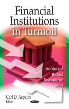 Financial Institutions in Turmoil, Hardback Book