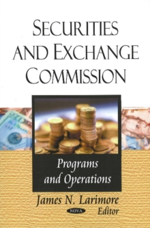 Securities & Exchange Commission : Programs & Operations, Paperback / softback Book