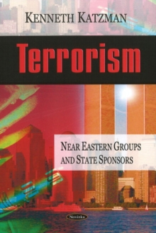 Terrorism : Near Eastern Groups & State Sponsors, Paperback Book