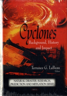 Cyclones : Background, History & Impact, Hardback Book