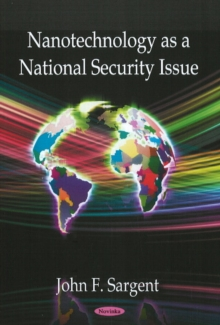 Nanotechnology as a National Security Issue, Paperback Book