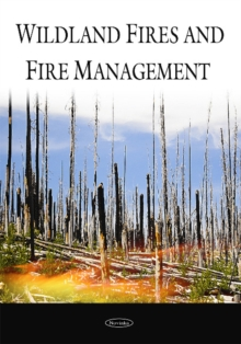 Wildland Fires & Fire Management, Paperback / softback Book