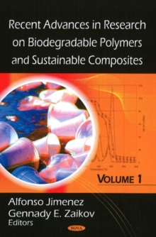 Recent Advances in Research on Biodegradable Polymers & Sustainable Composites : Volume I, Hardback Book