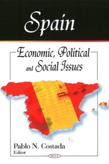 Spain : Economic, Political & Social Issues, Hardback Book