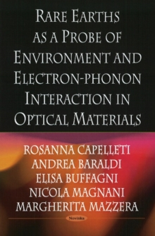 Rare Earths As A Probe of Environment & Electron-Phonon Interaction in Optical Materials, Paperback Book