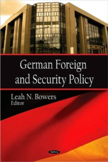 German Foreign & Security Policy, Hardback Book