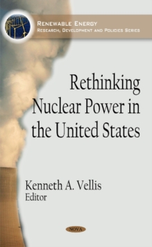 Rethinking Nuclear Power in the United States, Hardback Book