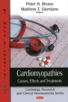 Cardiomyopathies : Causes, Effects & Treatment, Hardback Book