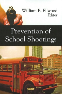 Prevention of School Shootings, Paperback / softback Book