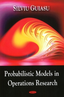 Probablistic Models in Operations Research, Hardback Book