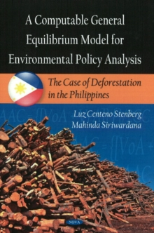 Computable General Equilibrium Model for Environmental Policy Analysis : The Case of Deforestation in the Phillipines, Hardback Book