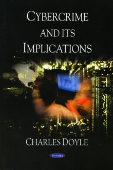 Cybercrime & its Implications, Paperback / softback Book