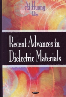 Recent Advances in Dielectric Materials, Hardback Book