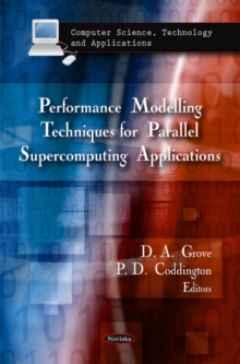 Performance Modelling Techniques for Parallel Supercomputing Applications, Paperback / softback Book