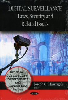 Digital Surveillance : Laws, Security & Related Issues, Paperback / softback Book