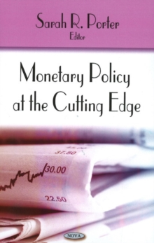 Monetary Policy at the Cutting Edge, Hardback Book