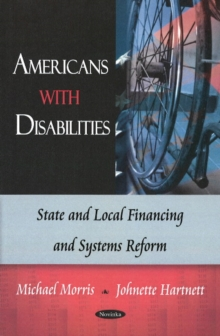 Americans with Disabilities : State & Local Financing & Systems Reform, Paperback / softback Book