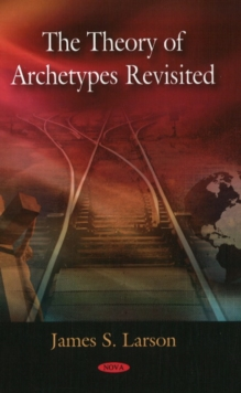 Theory of Archetypes Revisited, Hardback Book