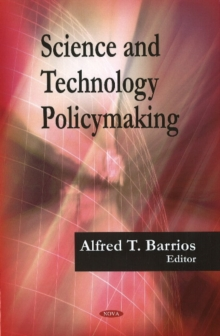 Science & Technology Policymaking, Hardback Book