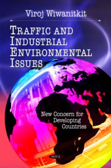 Traffic & Industrial Environmental Issues : New Concerns for Developing Countries, Paperback Book