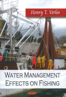 Water Management Effects on Fishing, Paperback / softback Book