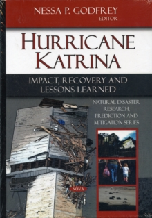 Hurricane Katrina : Impact, Recovery & Lessons Learned, Hardback Book