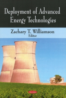 Deployment of Advanced Energy Technologies, Paperback Book